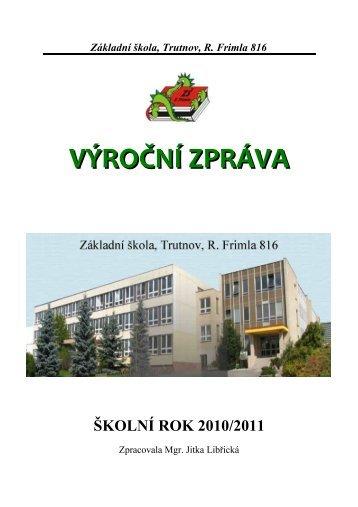 Výroční zpráva za školní rok 2010/2011 - Základní škola Trutnov ...