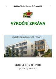 Výroční zpráva za školní rok 2011/2012 - Základní škola Trutnov ...