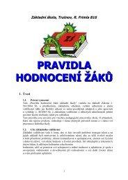 PRAVIDLA HODNOCENÍ ŽÁKŮ - Základní škola Trutnov, Rudolfa ...