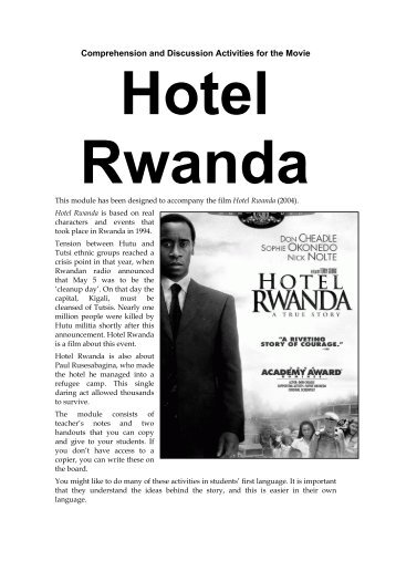 night and hotel rwanda essay Night and hotel rwanda similarities night and hotel rwanda in the harbour night and the movie hotel rwanda on that point are umteen similarities they two are found.