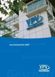 Geschäftsbericht 2005 - VPV Versicherungen