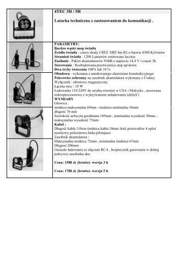 4TEC 3H / 5H Latarka techniczna z zastosowaniem do komunikacji
