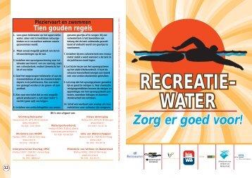 Recreatiewater zorg er goed voor! - Toiletwater vang het op!