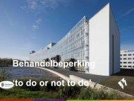 Behandelbeperking 'to do or not to do'
