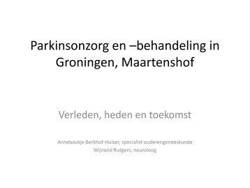Parkinsonzorg en –behandeling in Groningen Maartenshof