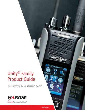 Unity® Family Product Guide - Harris Corporation