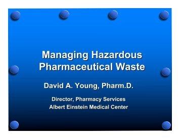 Managing Hazardous Pharmaceutical Waste