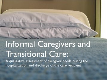 Informal Caregivers and Transitional Care