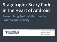 Stagefright Scary Code in the Heart of Android