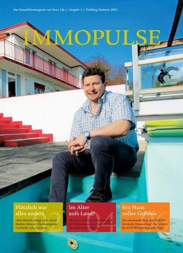 Das Immobilienmagazin von Swiss Life // Ausgabe 1 // Frühling/Sommer 2014