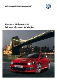Kusursuz bir fırtına için... Scirocco aksesuar kataloğu. - Volkswagen