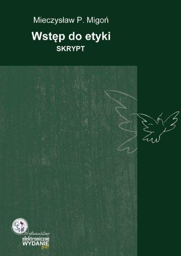 Wstęp do etyki. Skrypt - Gdańska Wyższa Szkoła Administracji