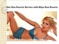 Get Goa Escorts Service with Aliya Goa Escorts