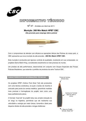N 47 Munição .308 Win Match HPBT CBC