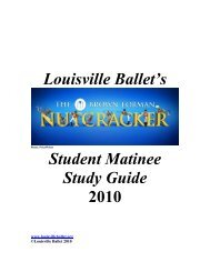 Louisville Ballet's Student Matinee Study Guide 2010