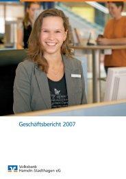 Geschäftsbericht 2007 - Volksbank Hameln-Stadthagen eG