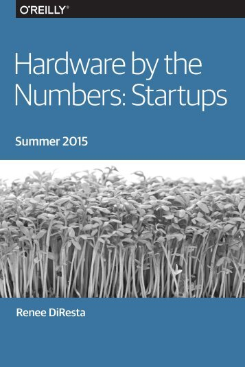 Hardware by the Numbers Startups