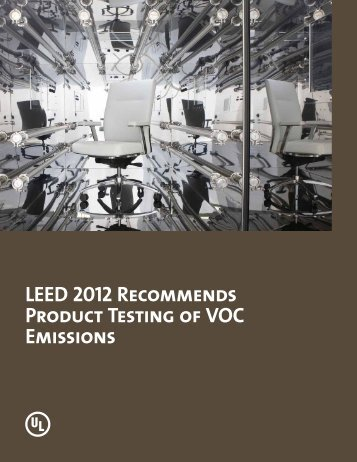 LEED 2012 Recommends Product Testing of VOC Emissions - UL.com