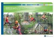 Gefährdungsbeurteilung im Forstbetrieb - Unfallkasse Baden ...