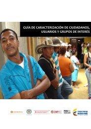GUÍA DE CARACTERIZACIÓN DE CIUDADANOS USUARIOS Y GRUPOS DE INTERÉS