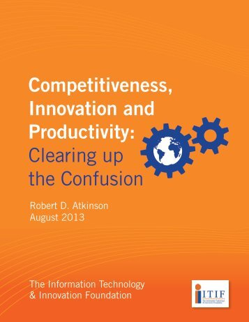 Competitiveness Innovation and Productivity Clearing up the Confusion