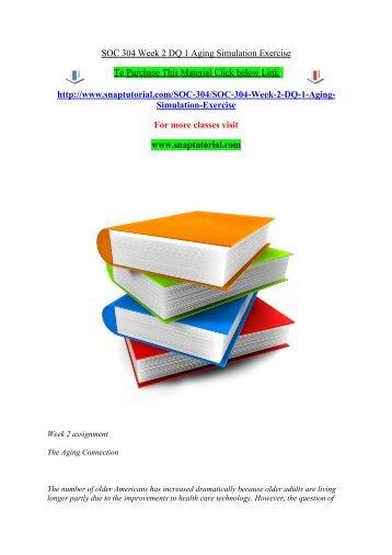 SOC 304 Week 2 DQ 1 Aging Simulation Exercise.pdf