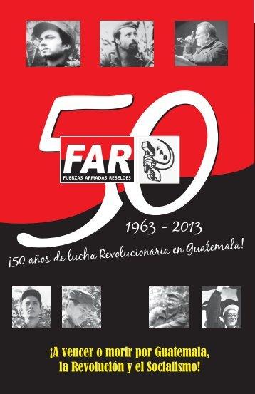 En el 50 Aniversario de fundación de las Fuerzas Armadas Rebeldes FAR