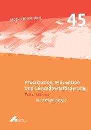 Prostitution, Prävention und Gesundheitsförderung Teil 1: Männer ...