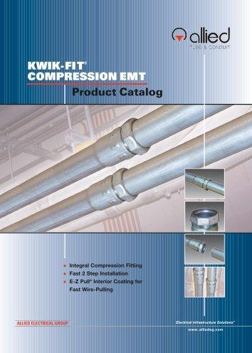 KWIK-FIT COMPRESSION EMT Product Catalog
