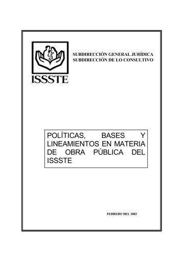 POLÍTICAS BASES Y LINEAMIENTOS EN MATERIA DE OBRA PÚBLICA DEL ISSSTE
