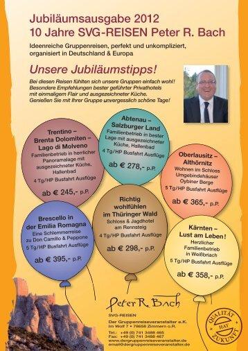 Peter R Bach - Der Spezialveranstalter für Gruppenreisen
