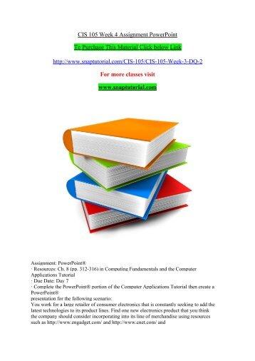 CIS 105 Week 4 Assignment PowerPoint/ SNAPTUTORIAL