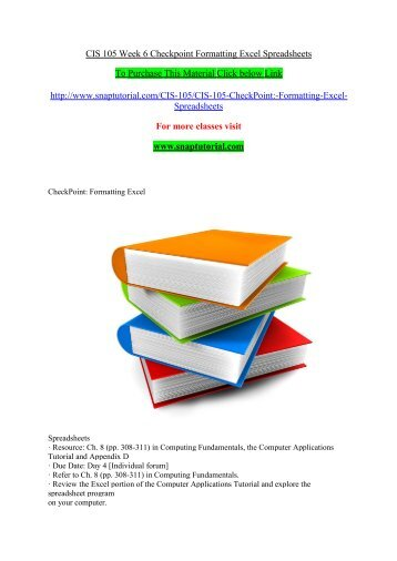 CIS 105 Week 6 Checkpoint Formatting Excel Spreadsheets/ SNAPTUTORIAL