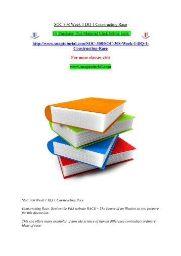 SOC 308 Week 1 DQ 1 Constructing Race/Snaptutorial