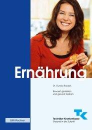 TK-Broschüre: Ernährung - Bewusst genießen und gesund bleiben