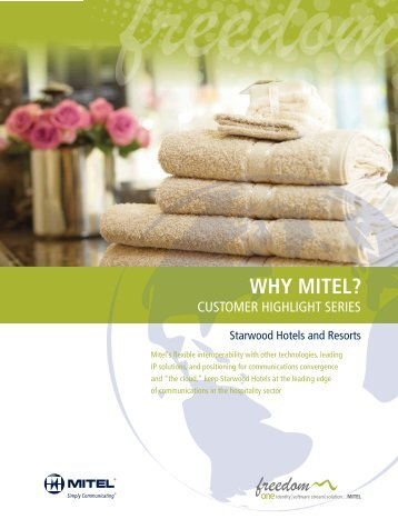 Why Mitel - Starwood Hotels & Resorts