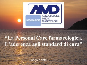 """""""La Personal Care farmacologica L'aderenza agli standard di cura"""""""