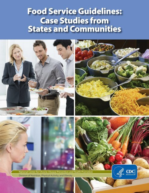Food Service Guidelines Case Studies from States and Communities