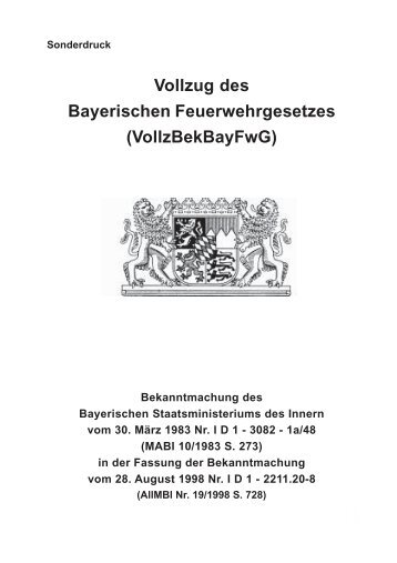 Vollzug des Bayerischen Feuerwehrgesetzes (VollzBekBayFwG)