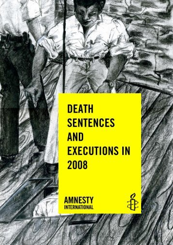 DEATH SENTENCES AND EXECUTIONS IN 2008