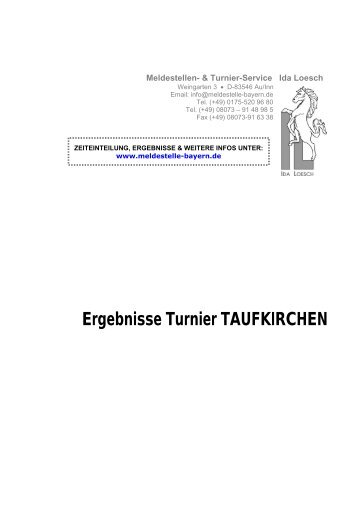Ergebnisse Turnier TAUFKIRCHEN - meldestelle-bayern.de