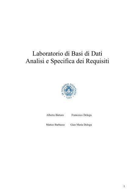 Laboratorio di Basi di Dati Analisi e Specifica dei Requisiti