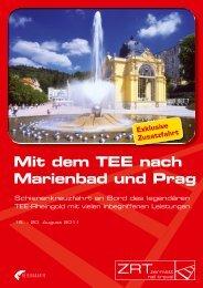 Mit dem TEE nach Marienbad und Prag - Zermatt Rail Travel