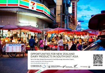 OPPORTUNITIES FOR NEW ZEALAND DAIRY PRODUCTS IN SOUTH EAST ASIA