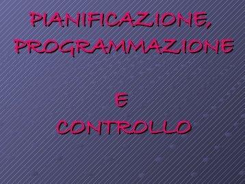 PIANIFICAZIONE PROGRAMMAZIONE E CONTROLLO