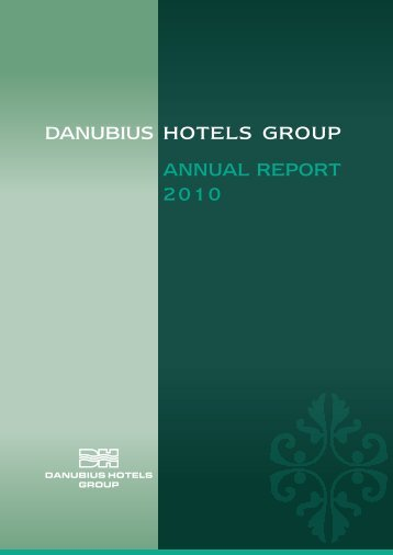 DANUBIUS HOTELS GROUP ANNUAL REPORT 2010