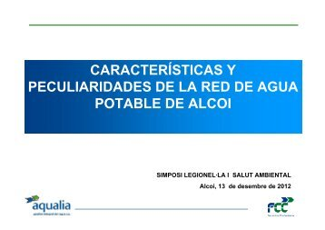 CARACTERÍSTICAS Y PECULIARIDADES DE LA RED DE AGUA POTABLE DE ALCOI