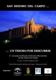 SAN ISIDORO DEL CAMPO … … UN TESORO POR DESCUBRIR