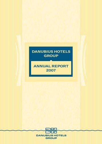 DANUBIUS HOTELS GROUP ANNUAL REPORT 2007