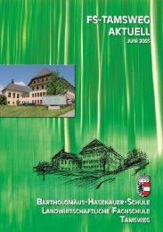 LFS Tamsweg Aktuell 2005 - Landwirtschaftliche Fachschule ...